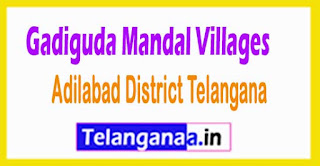 Gadiguda Mandal and Villages in Adilabad District Telangana