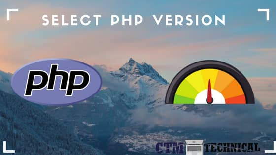 wordpress speed optimization, select php version, php, ctm technical