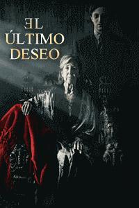 La Casa de los Demonios / Deseo Final / El Último Deseo