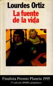 La fuente de la vida – Lourdes Ortiz