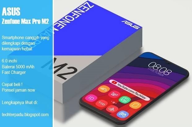 Harga dan Spesifikasi Asus Zenfone Max Pro M2 Terbaru
