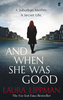 And When She Was Good by Laura Lippman cover
