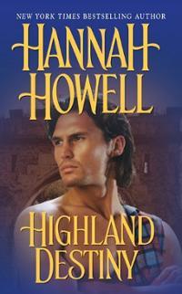 Highland Destiny, Hannah Howell