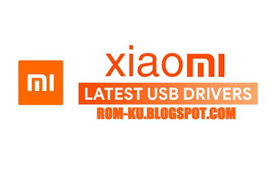 Xiaomi USB Driver For Windows Latest Version