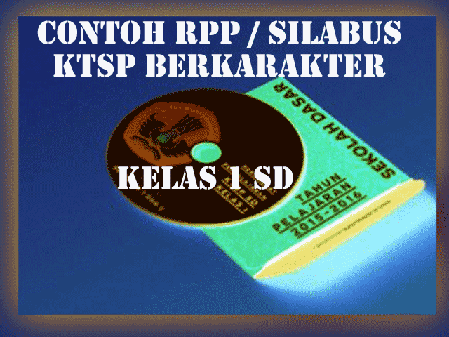 Contoh RPP KTSP Berkarakter Kelas 1 SD