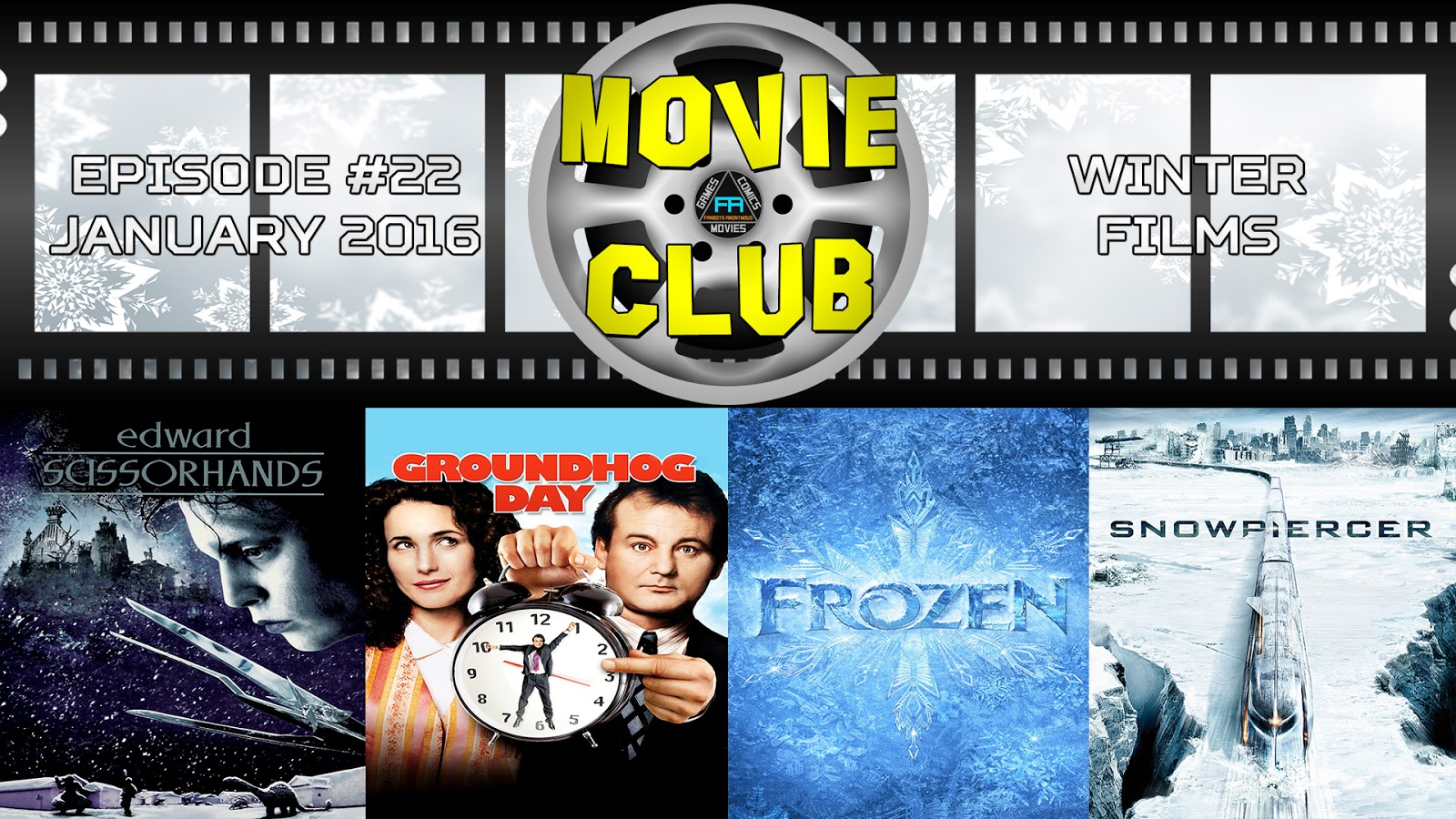 Edward Scissorhands, Groundhog Day, Frozen, Snowpiercer