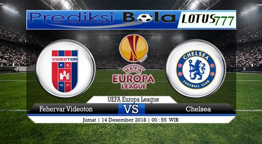 PREDIKSI SKOR Fehervar Videoton (N) vs Chelsea 14 DEMSEBER 2018