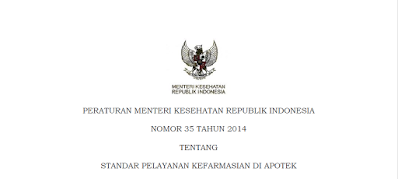 Permenkes No. 35 tahun 2014 tentang Standar Pelayanan Kefarmasian Di Apotek