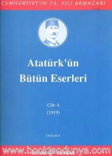 Atatürk'ün Bütün Eserleri - 4 (1919)