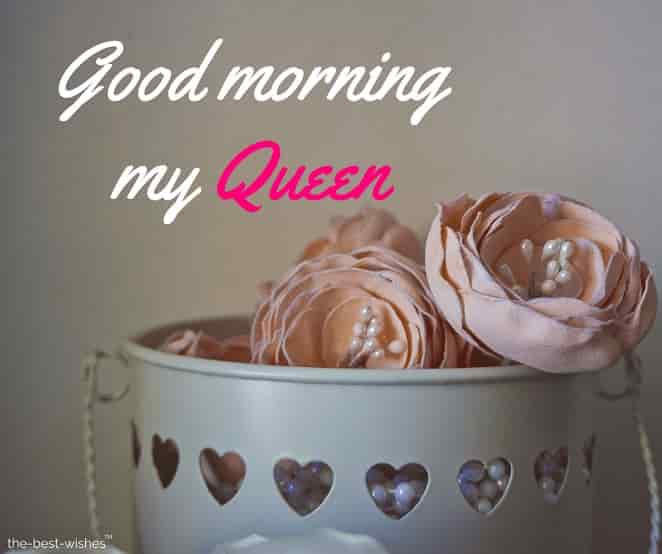 good morning my queen photos