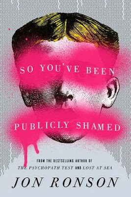 So You've Been Publicly Shamed by Jon Ronson - book cover