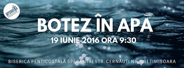Botez la Biserica Speranta Timisoara - 19 iunie 2016