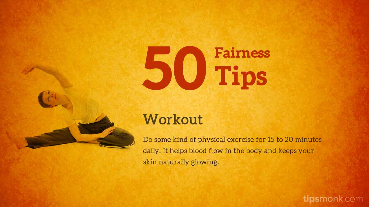 Amazing fairness tips for fair skin with exercise