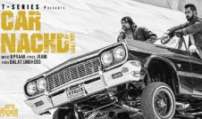 Gippy Grewal, Bohemia new single punjabi song Car Nachdi Best Punjabi single song Car Nachdi 2017 week