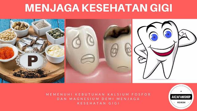 Memenuhi kebutuhan Fosfor, Kalsium dan Magnesium untuk Kesehatan Gigi