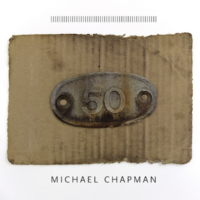 Michael Chapman – 50 (paradise Of Bachelors 2017)
