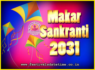2031 Makar Sankranti Puja Date & Time, 2031 Makar Sankranti Calendar