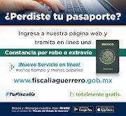 Ahora es más fácil tramitar tu constancia por robo o extravío de tu pasaporte o INE en Guerrero