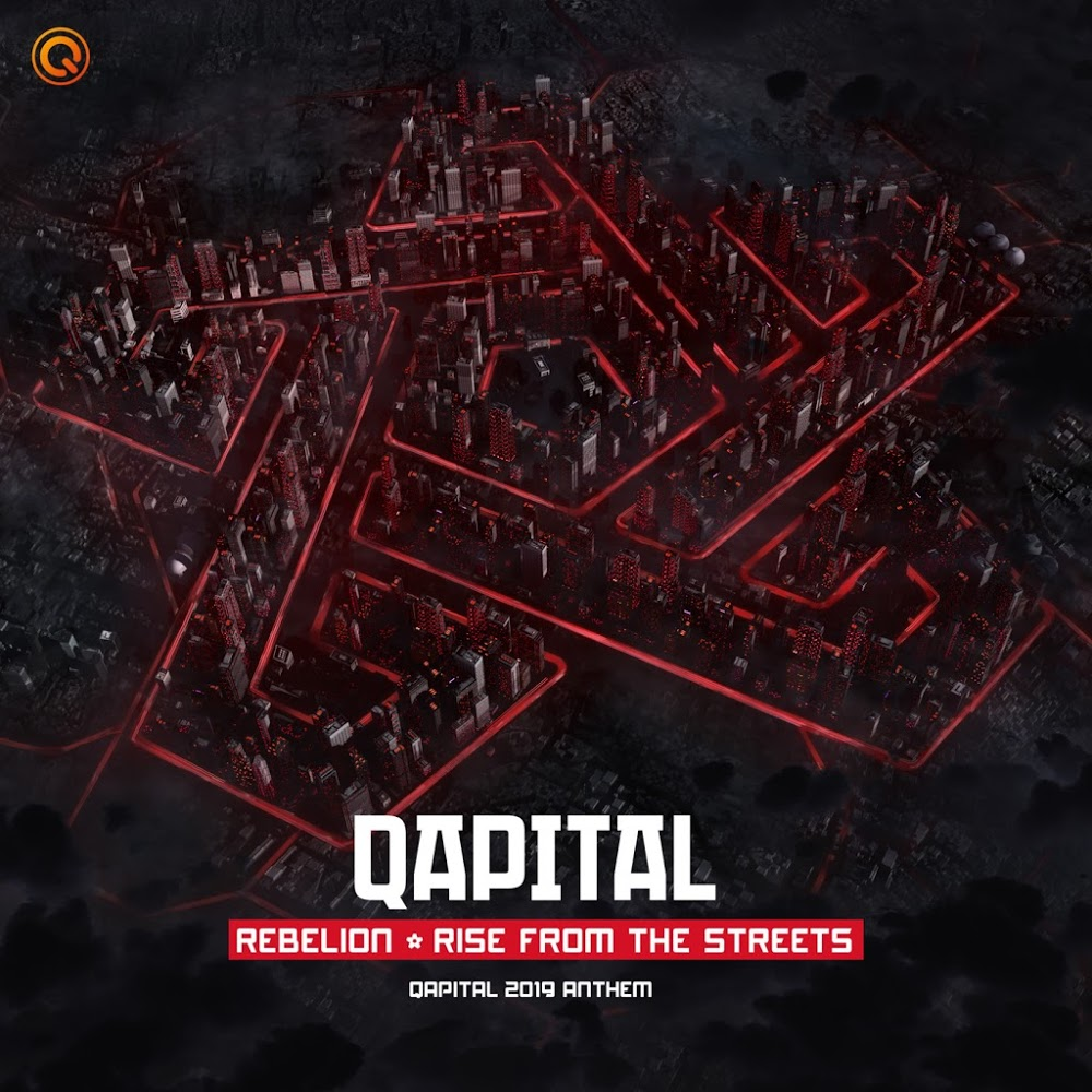 Rebelion - Rise From The Streets (QAPITAL 2019 Extended Anthem)-WEB