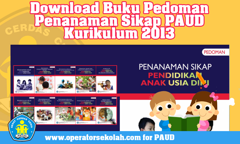 Download Buku Pedoman Penanaman Sikap PAUD Kurikulum 2013