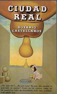 """""""Ciudad Real"""" - Rosario Castellanos"""