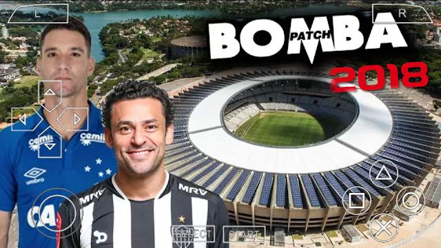 NOVO!! BOMBA PATCH 2018 COM FACES BRASILEIRAS REALISTAS TIMES ATUALIZADOS PARA PPSSPP