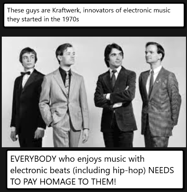 These guys are Kraftwerk, innovators of electronic music. They started in the 1970s. EVERYBODY who enjoys music with electronic beats (including hip-hop) NEEDS TO PAY HOMAGE TO THEM!