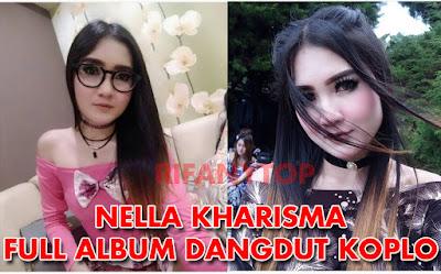 Download Lagu Mp3 Nella Kharisma Full Album Terbaru Dan Terlengkap