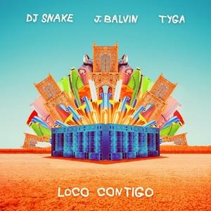 Baixar Loco Contigo - DJ Snake & J Balvin part. Tyga Mp3