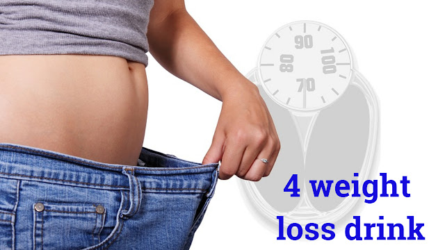 How to weight loss fat with 4 fat loss drinks