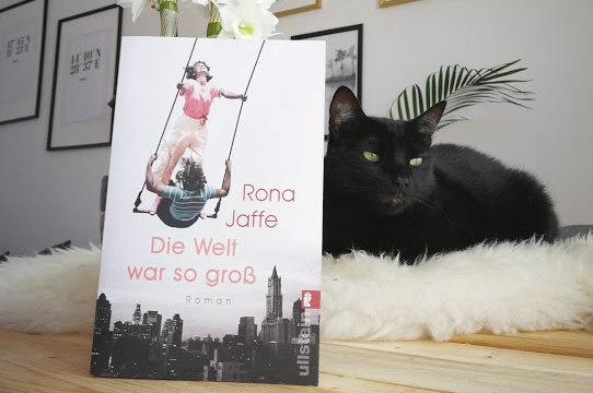 [Anzeige/Rezension] Die Welt war so groß - Rona Jaffe