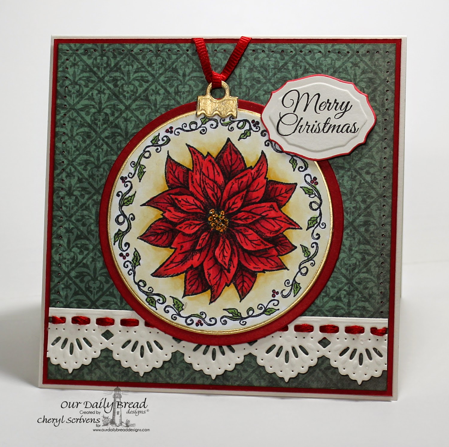 Our Daily Bread Designs, ODBDSLC215, Poinsettia Ornament, Poinsettia Wreath, Beautiful Borders Dies, Circle Ornaments Dies, Matting Circles Dies, Elegant Oval Dies, Christmas Paper Collection 2013, CherylQuilts, Designed by Cheryl Scrivens