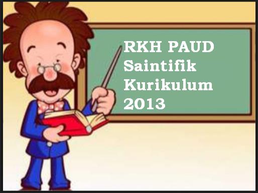 RKH PAUD Saintifik Kurikulum 2013