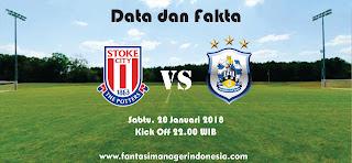 Data dan Fakta Fantasy Premier League Stoke City vs Huddersfield Fantasi Manager Indonesia