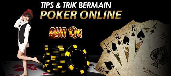 Tips Poker 99AYO