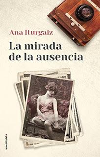 La mirada de la ausencia- Ana Iturgaiz
