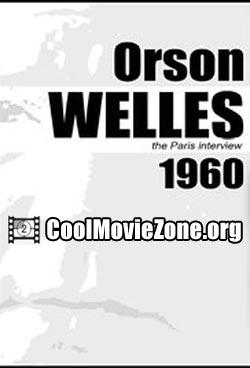 Orson Welles: The Paris Interview (1960)