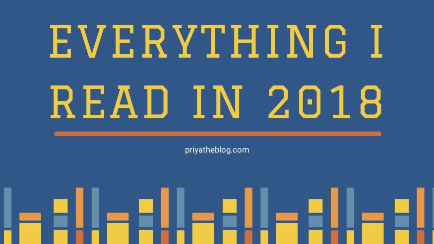 Priya the Blog, Nashville lifestyle blog, Nashville lifestyle blogger, 2018 Reading List, What I Read in 2018, book recommendations, reading list, 2018 Book Recommendations