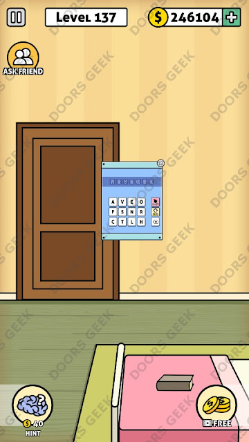 The answer for Escape Room: Mystery Word Level 137 is: REVERSE