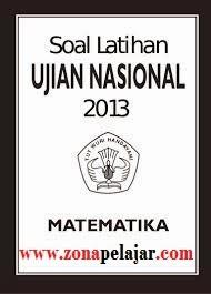 soal un 2013, ujian nasional matematika sma