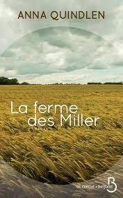 La ferme des Miller - Anna Quindlen