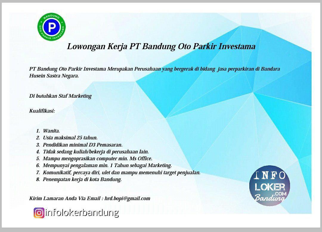 Lowongan Kerja PT. Bandung Oto Parkir Investama ( BOPI ) Agustus 2018