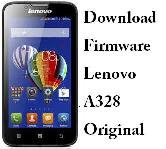 Download Firmware Lenovo A328 Original