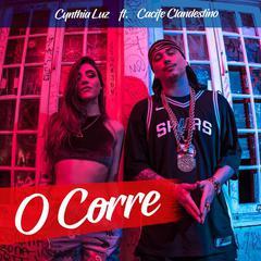 Baixar Música O Corre - Cynthia Luz e Cacife Clandestino Mp3