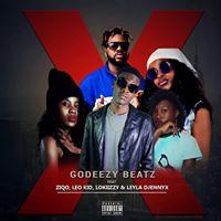 BAIXAR MP3 :  Godeezy Beatz ft ZiQo, Leo Kid, Lokiizzy & Leyla Djennyx - X, Cut It, Delete (2018) [Download Hip-hop]