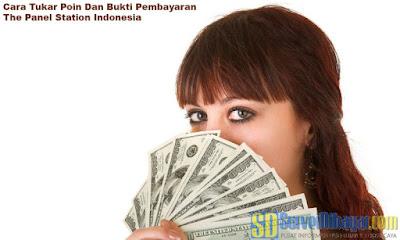 Cara Tukar Poin Dan Bukti Pembayaran The Panel Station Indonesia | SurveiDibayar.com