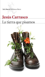La tierra que pisamos Jesús Carrasco