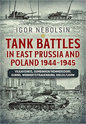 Tank Battles in East Prussia and Poland 1944-1945
