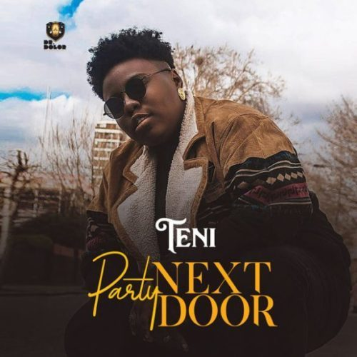 [Music] Download music by Teni – Party Next Door