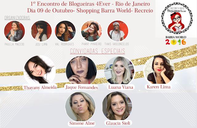 Encontrinho Blogueiras 4Ever Rio de Janeiro.